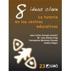 8 Ideas clave. La tutoria en un centro educativo