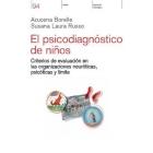 El psicodiagnóstico de niños.Criterios de evaluación en las organizaciones neuróticas, psicóticas y límite