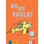 Wo ist Paula? 2 -  Arbeitsbuch