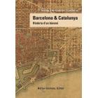 Barcelona & Catalunya. Història d'un binomi