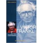 Viktor Frankl. Vita e opere del fondatore della logoterapia (Controluce)