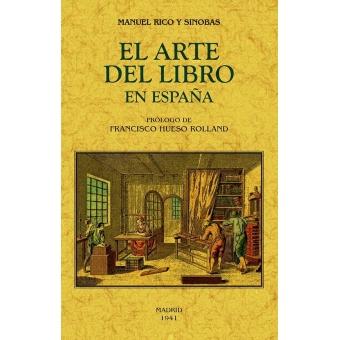 El arte del libro en España (Edición Facsímil)