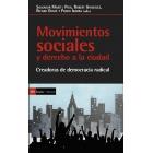 Movimientos sociales y derecho a la ciudad. Creadores de democracia radical