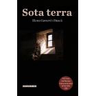 Sota terra (XXVI Premi Joan Marquès Arbona de narrativa, Vall de Sóller 2018)