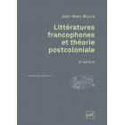 Littératures Francophones et Theorie Postcoloniale