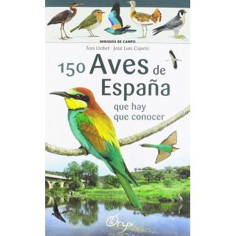 150 aves de España. que hay que conocer