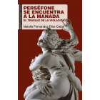 Perséfone se encuentra a la Manada. El trasluz de la violación