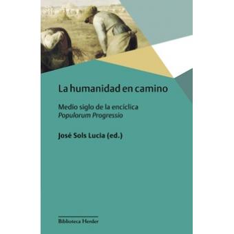 La humanidad en camino: medio siglo de la encíclica