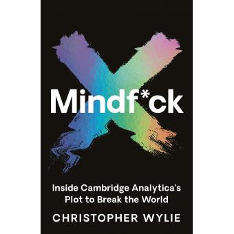 Mindfuck: Inside Cambridge Analytica's Plot to Break the World
