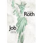 Job. Historia de un hombre sencillo