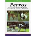 Perros con 112 razas descritas : su elección, mantenimiento, cuidad