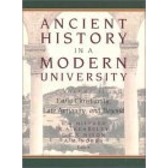Ancient history in a modern university. Vol. II