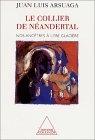 Le collier de Néandertal : nos ancêtres à l'ère glaciaire