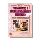 Fundamentos y técnicas de análisis bioquímico: analisis de muestras biológicas