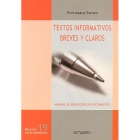 Textos informativos breves y claros. Manual de redacción de documentos (Nuevos instrumentos 19)