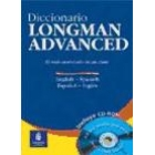 Diccionario Longman Advanced. English-Spanish/Español-Inglés. (Incluye CD-ROM Interactivo)
