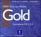 New First Certificate Gold. Class Audio CDs