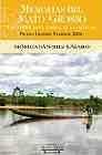Memorias del Mato Grosso (Premio Grandes Viajeros 2004)