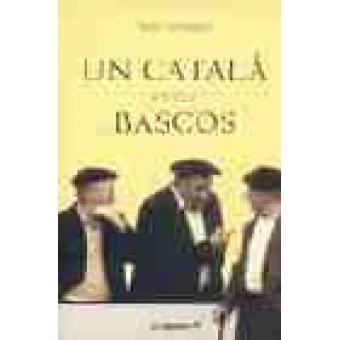 Un català entre bascos