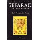 Sefarad. Los judíos en España