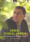 Demà, Euskal Herria. Entrevista amb Arnaldo Otegi