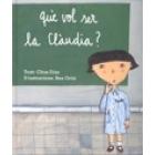 Què vol ser la Claudia?