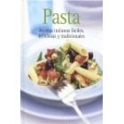 Pasta. Recetas italianas fáciles, deliciosas y tradicionales