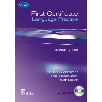 First Certificate Language Practice. English Grammar and Vocabulary with key + CD-ROM (4rd Edition)