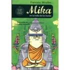 Las aventuras de Mika en la India de los Budas (+8)