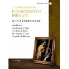 Los grandes líricos del Renacimiento español: obras poéticas completas