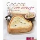 Cocinar con corazón. Recetas para enamorados (incluye molde)