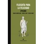 Epicuro: filosofía para la felicidad