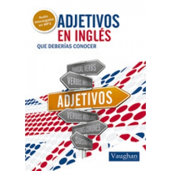 Adjetivos en inglés que deberías conocer. Vaughan. Libro + MP3 descargable