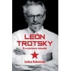 León Trotsky. El revolucionario indomable