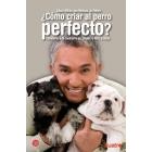 ¿Cómo criar al perro perfecto?