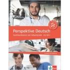 Perspektive Deutsch. Kommunikation am Arbeitsplatz. A2-B1+. Kursbuch mit Audio-CD