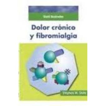 Stahl Ilustrados. Dolor crónico y fibromialgia
