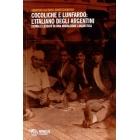 Cocoliche e lunfardo: l'italiano degli argentini. Storia e lessico di una migrazione linguistica (Eterotopie)