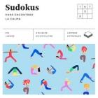 Sudokus (Cuadrados de diversión). Para encontrar la calma