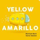 Yellow. Amarillo
