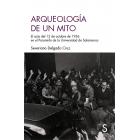 Arqueología de un mito. El acto del 12 de octubre de 1936 en el Paraninfo de la Universidad de Salamanca