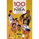 100 por cien NBA. De Naismith al Unicornio