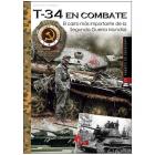 T-34 en combate. El carro más importante de la Segunda Guerra Mundial