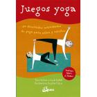 Juegos yoga. 50 divertidas actividades de yoga para niños y adultos