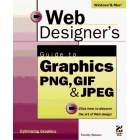 Web designer's guide to graphics PNG, GIF & JPEG