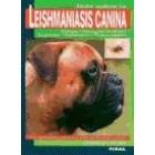 Tdo sobre la leishmaniasis canina.