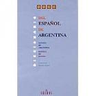 Diccionario del español de Argentina. Español de Argentina- Español de  España