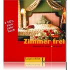 Zimmer frei Neu. Deutsch im Hotel. 2 CDs zum Lehrbuch