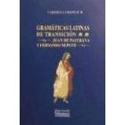 Gramáticas latinas de transición. Juan de Pastrana. Fernando Nepote
