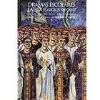 Dramas escolares latinos (Siglos XII y XIII) Ed. de Eva de Castro